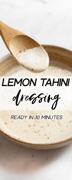 This simple vegan lemon tahini dressing is perfect on salads, roasted vegetables, and grains. It's healthy and delicious. Sweeten it with honey or maple syrup, and add as much garlic as you wish. You can thin it to your desired consistency. Quick & easy! #tahini #saladdressing