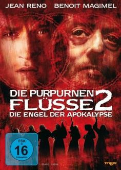 Die purpurnen Flüsse 2 - Die Engel der Apokalypse  2004 France,Italy,UK      IMDB Rating 5,8 (10.117)  Darsteller: Jean Reno, Benoît Magimel, Christopher Lee, Camille Natta, Johnny Hallyday,  Genre: Thriller, Action, Crime,  FSK: 16
