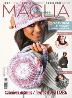 MAGLIA is a quarterly magazine with women's knitted-fashion proposals, with services also dedicated to younger ladies and to children. It also includes classic models for all ages and sizes (including XL), to be knitted with irons and crochet a. Crochet Books, Knit Crochet, Crochet Hats, Crochet Summer, Knitting Magazine, Crochet Magazine, Diva Nails, Wool Yarn, Knit Patterns
