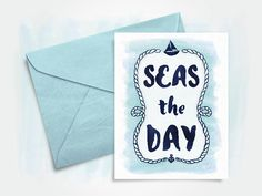 Seas the Day by Michelle Gray via Dribbble #graphicdesign #greetingcard #nautical