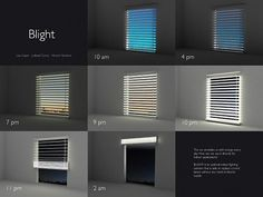 From the moment the sun comes out, you'll be able to extract its powers by opening up the blinds and letting the rays power up the battery cell located on the top of the Venetian blinds. As the sun sets, you'll have the ability to raise them to create a single light source for reading or illuminating your living room without having to use up any extra power whatsoever.