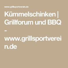 Kümmelschinken | Grillforum und BBQ - www.grillsportverein.de