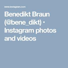 Benedikt Braun (@bene_dikt) • Instagram photos and videos