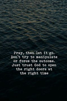 Just trust God to open the right doors at the right time. Prayer Quotes, Bible Verses Quotes, Faith Quotes, Spiritual Quotes, Me Quotes, Qoutes, Scriptures, Godly Quotes, Yoga Quotes