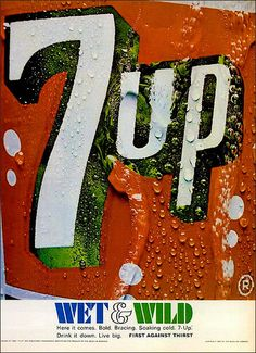 7UP 1967 Ad Art, Magazine Ads, Wet N Wild, Vintage Ephemera, Happy Birthday Me, Print Ads, Vintage Prints, Things To Come, Fun Things