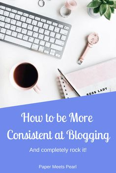 Struggling to blog consistently and see more growth? Who isn't!? Learn how to be more consistent at blogging and see more growth!