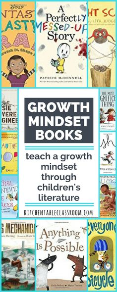 Opening your children's eyes to a growth mindset is a great way to inspire a love of learning. Encourage your kids to set big goals, work hard, and not be scared of failure. These growth mindset books will help do just that!