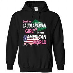 Just a Saudi Arabian Girl in an American World - #tee ideas #victoria secret sweatshirt. CHECK PRICE => https://www.sunfrog.com/States/Just-a-Saudi-Arabian-Girl-in-an-American-World-nabkblthqy-Black-Hoodie.html?68278