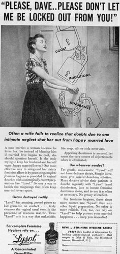 LOL apparently, douching with lysol was how women saved their marriage in the 1950s