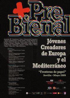 Pre Bienal Jóvenes Creadores de Europa y el Mediterráneo : Sevilla, mayo 2009   Sevilla : Delegación de Juventud y Deportes, Ayuntamiento de Sevilla, D.L. 2009