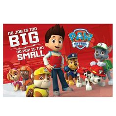 Paw Patrol No Pup Is Too Small Maxi Poster  £3.99