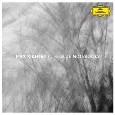 Max Richter - The Blue Notebooks on Limited Edition 180g LP + Download