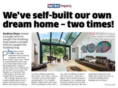 I saw this in Metro Tablet Edition: We've self-built our own dream home - two times.