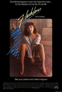 Flashdance Vintage One Sheet Movie Poster A vintage, rolled, one sheet movie poster for the 1983 film Flashdance starring Jennifer Beals, Michael Nouri, Robert Wuhl and Lee Ving. The film was directed by Adrian Lyne. Michael Nouri, Jennifer Beals, Dance Movies, 80s Movies, Great Movies, 1980s Films, Love Movie, Movie Tv, Flashdance Movie