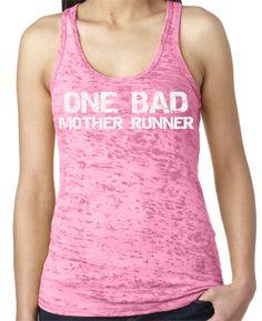 This week's trending tanks. ONE BAD Mother Runner Burnout Running Shirt by RunningPoetry, $22.00 #motherrunner #MothersDay #runchat
