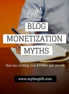 8 Blog Monetization Myths not letting you earn enough money.