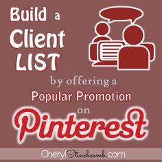 Kill two birds with one stone...build a client list and increase your sales by running a Pinterest Contest!