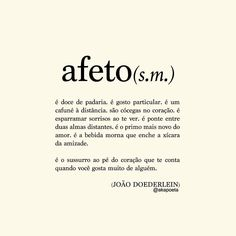 Afeto L Quotes, Best Quotes, More Than Words, Some Words, Positive Phrases, Frases Humor, Meaningful Words, Romantic Quotes, Love Messages