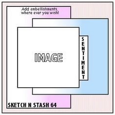Sketch N Stash. Welcome to our Challenge blog. We challenge you to use your stash!: Sketch catalogue