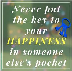 Never put the key to your happiness  in someone else's pocket  #success #workfromhome #homeworking #enterpreneur #workathomemom #workathomedad#motivational  #ownboss #personalgrowth  #getstartedonline #nevergiveup  #successful  #mindset   #selfdevelopment #idaretomarketonline #olgaivanova #lifegood #affiliate #happiness