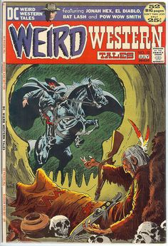 Weird Western Tales V1 12.  Jun 1972 VF DC by RubbersuitStudios #jonahhex #comicbooks #westerncomics