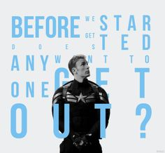 "''Before we get started, does anyone want to get out?'' / Captain America : The Winter Soldier ""I just want you to know- This isn't personal."" ""It kind of feels personal."" :) Loved that part"