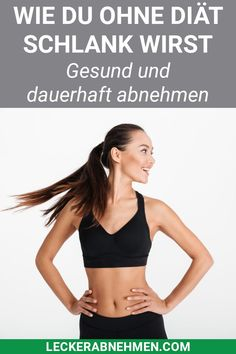 Abnehmen ohne Diät - Die 8 besten Tipps für schnelle Erfolge Do you want to lose weight without exercise and without a diet? Then you should take a look at our 8 tips on nutrition and exercise in ever Diets Plans To Lose Weight, Weight Loss Plans, Weight Loss Transformation, Weight Loss Tips, How To Lose Weight Fast, Menu Dieta, Ga In, Fitness Nutrition, Lose Belly Fat