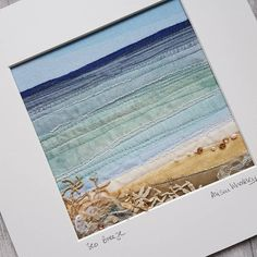 There's something about a walk along the beach, with a gentle sea breeze blowing through your hair. I wish the sea was always this colour. Embroidery Cards, Free Motion Embroidery, Free Motion Quilting, Embroidery Applique, Fabric Cards, Fabric Postcards, Landscape Art Quilts, Freehand Machine Embroidery, Fabric Pictures