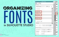 Organize Fonts in Silhouette Studio V4