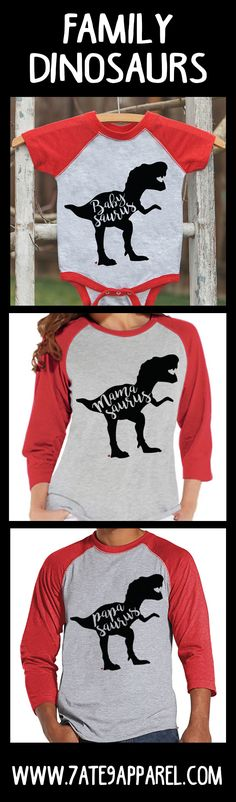 Dinosaur shirts for Mom, Dad, and kids! Babysaurus, Mamasaurus, Papasaurus