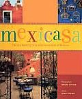 Mexicasa by Gina Hyams and Melba Levick: Perched on a rugged coastline, set in verdant ranch land, or tucked away in a picturesque colonial town, the magnificent inns and haciendas of Mexico spring to life in the pages of Mexicasa. Historically and culturally important, these living museums contain wondrous collections of Mexican...
