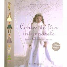 Livre : Contes de fées intemporels Girls Dresses, Flower Girl Dresses, Couture, Wedding Dresses, Fabric, Flowergirl Dress, Storytelling, Dresses Of Girls, Bride Dresses