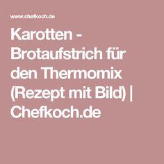 Karotten - Brotaufstrich für den Thermomix (Rezept mit Bild) | Chefkoch.de