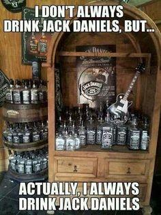 I don't always drink Jack Daniel's . Actually I always drink Jack Daniel's Cocktails, Alcoholic Drinks, Beverages, Whisky, Jack Daniels Bottle, Jack Daniels Whiskey, Jack Daniels Quotes, Scotch Whiskey, Bourbon Whiskey