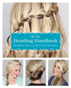 The New Braiding Handbook: 60 Modern Twists on the Classic Hairstyle By Abby Smith - Urban Outfitters Classic Hairstyles, Modern Hairstyles, Cute Hairstyles, Braided Hairstyles, Gorgeous Hairstyles, Beauty Book, Hair Beauty, Birthday Gifts For Teens, Tween Gifts