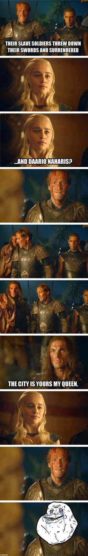 Poor Jorah. The look on his face broke my heart. Y u no luv him kahleesi?