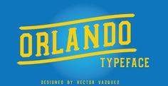 Orlando free font by Hector Vazquez, via Behance