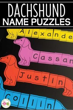 Use these fun wiener dog printable name puzzles to work on name recognition and a variety of literacy activities with your kids. They will have a blast! Name Activities Preschool, Literacy Activities, Preschool Activities, Pet Theme Preschool, Lesson Plans For Toddlers, Pre K Lesson Plans, Learn To Spell, Name Puzzle, Creative Curriculum