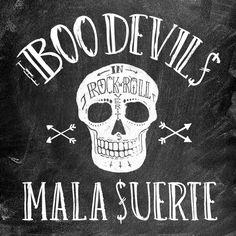 "La banda madrileña THE BOO DEVILS tienen nuevo disco ""Mala Suerte"" (streaming)"