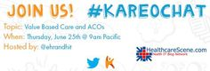 ACO and Value Based Reimbursement Twitter Chat