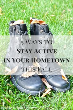 5 Ways to Stay Activ