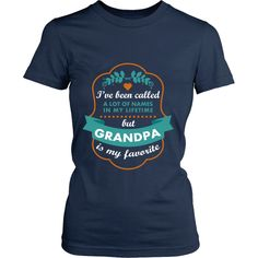 I've been called a lot of names in my lifetime but Grandpa is my favourite T-shirt