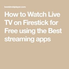 How to Watch Live TV on Firestick for Free using the Best streaming apps Stylish and Classical Watches Men Watches Women WatchesTrendy WatchesGift WatchesSexy Watches Movie Hacks, Tv Hacks, Netflix Hacks, Netflix Uk, Amazon Fire Stick, Amazon Fire Tv, How To Jailbreak Firestick, Tv Without Cable, Free Tv Streaming