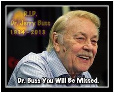 R.I.P. Dr. Jerry Buss You Will Be Missed