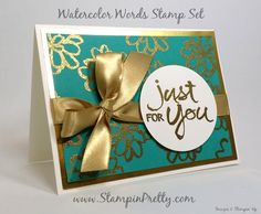 Stampin' Up! Watercolor Words Just for You - http://stampinpretty.com/2015/07/stampin-up-watercolor-words-just-for-you.html Stampin' Up! Watercolor Words stamp set and gold embossing combine for a simple & pretty    thank you card.  More details & Stampin' Up! card ideas on my Stampin' Pretty blog.  http://stampinpretty.com.  Mary Fish, Independent Stampin' Up! Demonstrator.
