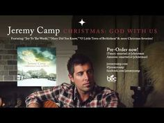 Jeremy Camp ~Christmas God With Us//New Christmas album!!! It's a must have to my Christmas collection!!!