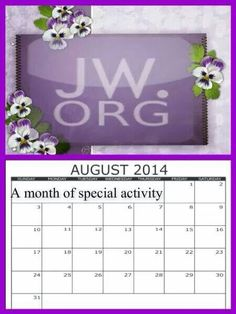 jw.org AUgust 2014 is a special month of activity