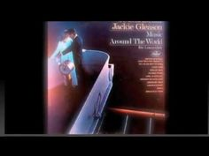 Jackie Gleason & His Orchestra - On A Slow Boat To China