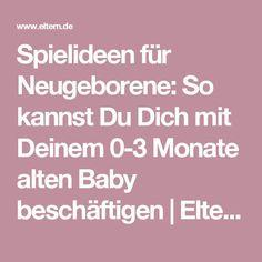 Spielideen für Neugeborene: So kannst Du Dich mit Deinem 0-3 Monate alten Baby beschäftigen | http://Eltern.de