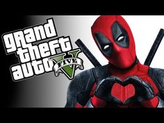 GTA 5 PC Mod Showcase - THE DEADPOOL MOD! (Funny Moments) - YouTube